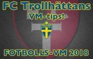 Äntligen! FC Trollhättans VM-tips är här. Stötta, tippa, vinn.