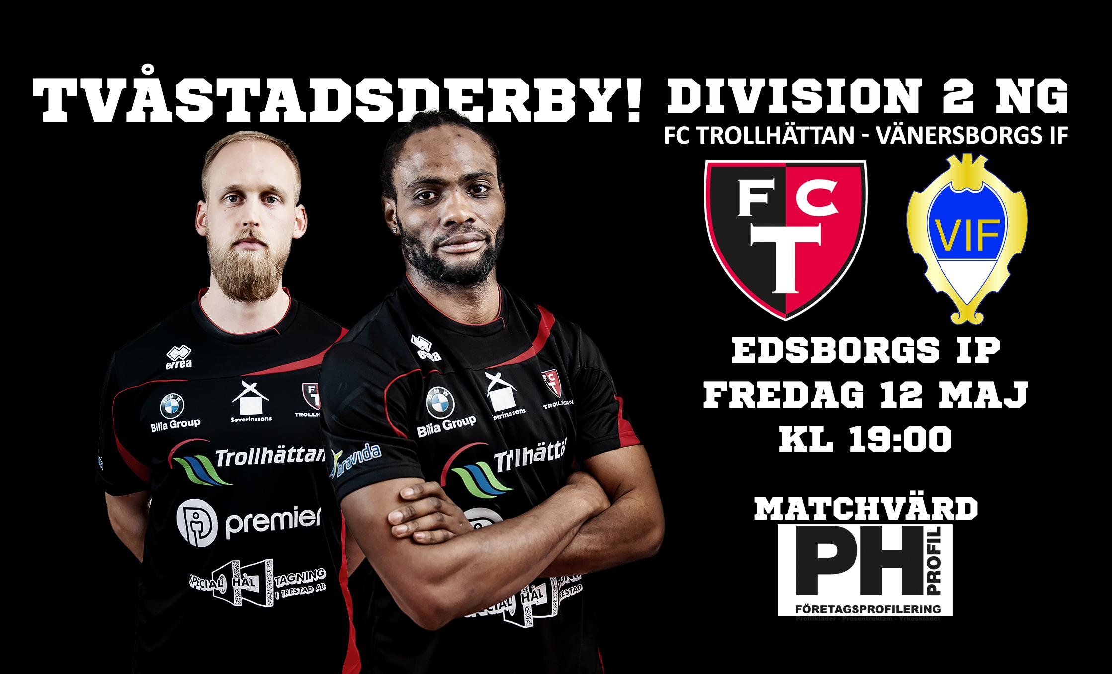 Inför FCT-Vänersborgs IF