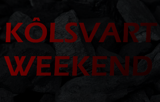 Kôlsvart weekend